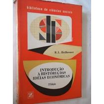 Introdução À História Das Idéias Econômicas - Administração