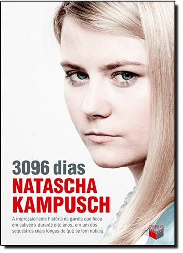 3096 Dias De Kampusch Natascha