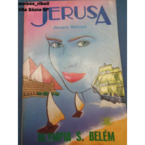 Livro Jerusa Romance Madiúnico Alympia S. Belem &