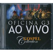 Cd Oficina G3 Ao Vivo - Gospel Collection [mk Music]