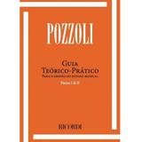 Pozzoli Guia Teorico Pratico Volume 1 E 2