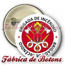20 Botons Broches Bottons Brigada Incêndio Brigadista 4,5cm