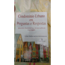 Condominio Urbano Em Perguntas E Respostas Fatima Cristina S