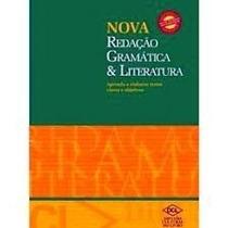 Livro Nova Redação-gramática E Literatura=difusão Cultural D