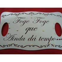 Placa Personalizada 50x30- Frase A Sua Escolha.