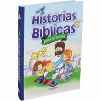 Bíblia Ilustrada Infantil Histórias Bíblicas Para Crianças