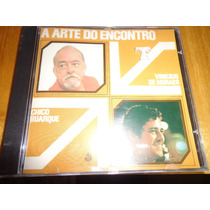 Cd A Arte Do Encontro Chico Buarque Vinicius De Moraes Rge