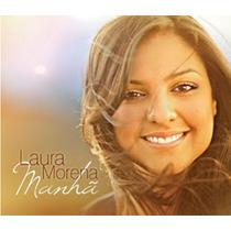 Cd Duplo Manhã - Laura Morena C/ Playback Novo Tempo