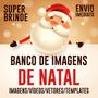 Banco De Imagens Natal - Videos - Fotos - Alta Qualidade