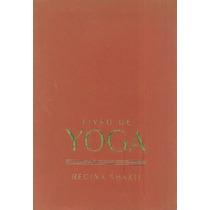 Livro De Yoga Regina Shakti