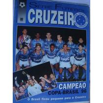 Pôster Gigante Futebol Cruzeiro Minas Campeão Copa Brasil 96
