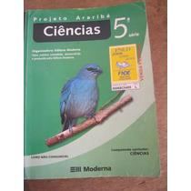 Livro: Projeto Araribá - Ciências- 5ª Ano José L. C. Da Cruz