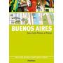 Buenos Aires - Seu Guia Passo A Passo Original
