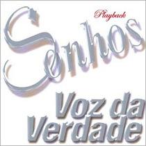 Cd Voz Da Verdade - Sonhos Cód. 5702 (playback)
