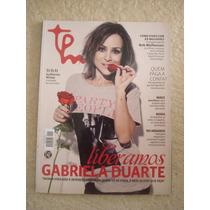 Revista Tpm Gabriela Duarte Nº 102 Guilherme Winter