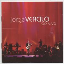 Cd Jorge Vercilo - Ao Vivo = Final Feliz -= Praia Nua - Leve