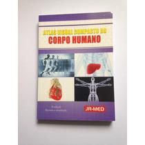 Atlas Visual Compacto Do Corpo Humano Ed.rideel / Jr-med