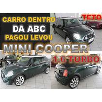 Mini Cooper 1.6 S Turbo Automatico - Ano 2013 Com Teto Solar