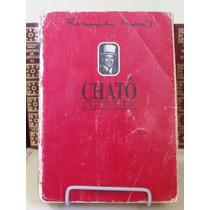 * Livro - Chatô - O Rei Do Brasil - Fernando Morais
