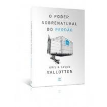 Livro O Poder Sobrenatural Do Perdão - Frete Só R$ 6,99