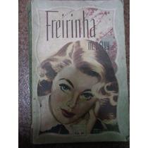 Freirinha - M. Delly - Biblioteca Das Moças