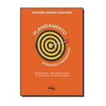 Planejamento Estrategico Participativo - Concepcao, Impleme