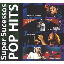 Cd Super Sucessos Pop Hits Pearl Jam Dire Straits Red Hot...