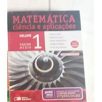 Livro Matemática Ciência E Aplicações Vol. 1