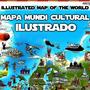 Mapa Do Mundo Ilustrado Monumentos Roupas E Comidas Típicas
