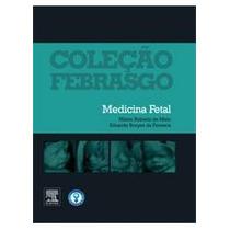 Livro Medicina Fetal - Col. Febrasgo