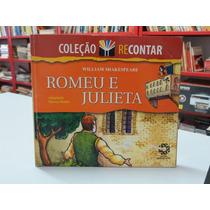 Livro Romeu E Julieta Coleção Recontar William Shakespeare
