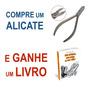 Alicate Ortodôntico Corte Amarrilho + Livro Odontologia C224