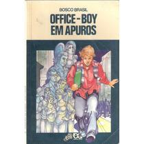Office- Boy Em Apuros - Bosco Brasil