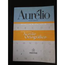 Dicionário Aurélio - Edição Especial Acordo Ortográfico