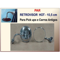 Retrovisor Hot Pick Ups 3100 Carros Antigos 10,5 Cm Pipe Par