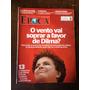 Revista Época N°651 - Dilma Rousseff, Bin Laden, B. Obama
