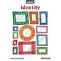 Learn About Identity - Integrado - Ensino Fundamental Ii - I