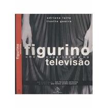 Livro- Figurino -uma Experiencia Na Televisão