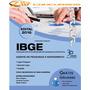 Apostila Concurso Ibge 2016 - Agente Pesquisas E Mapeamento
