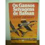 Livro Os Gansos Selvagens De Bassan Anne Hebert