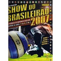 Album Show Do Brasileirao 2007 Completo P Colar Contratados