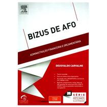 Bizus De Afo - Administração Financeira E Orçamentária