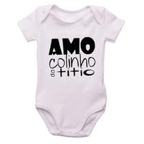 Body De Bebê Amo Colinho Do Titio