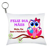 Chaveiro Almofadinha  Dia Das Mães