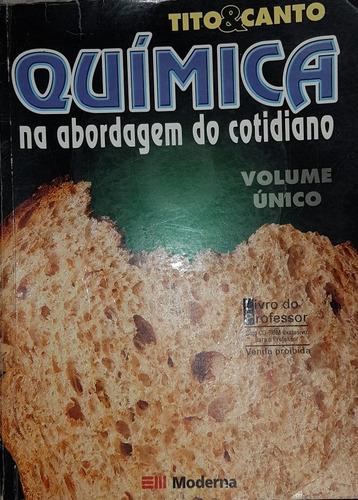 Livro Química Na Abordagem Do Cotidiano Vol. Único