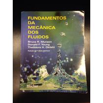 Livro - Fundamentos Da Mecânica Dos Fluidos - Usado!