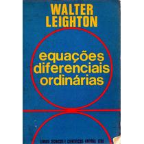 Equações Diferenciais Ordinárias - Walter Leighton