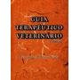 Guia Terapêutico Veterinário - Fernando Bretas / 3ª. Edição