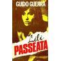Lili Passeata Guido Guerra Original