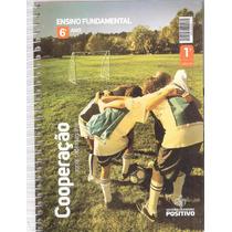 Cooperação - 6º Ano - Vol 1 - Sistema De Ensino Positivo